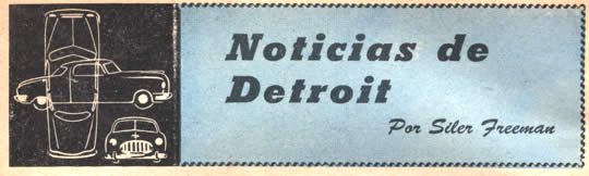 Noticias de Detroit - Por Siler Freeman - Abril 1952